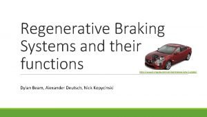Regenerative Braking Systems and their functions http www