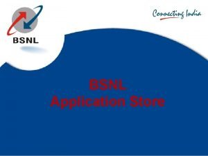 BSNL Application Store Module Introduction to Application Store