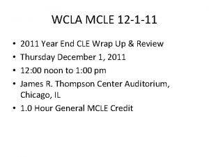 WCLA MCLE 12 1 11 2011 Year End