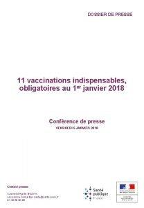 DOSSIER DE PRESSE 11 vaccinations indispensables obligatoires au