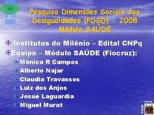 ENSP FIOCRUZ Pesquisa Dimenses Sociais das Desigualdades PDSD