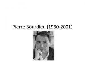 Pierre Bourdieu 1930 2001 Aspectos Epistemolgicos Constructivismo Gnesis