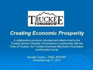 Creating Economic Prosperity A collaborative economic development initiative