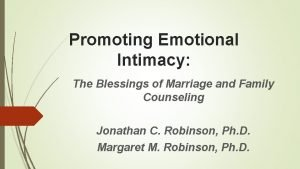 Promoting Emotional Intimacy The Blessings of Marriage and