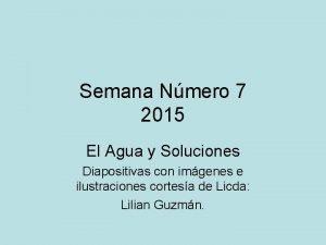 Semana Nmero 7 2015 El Agua y Soluciones