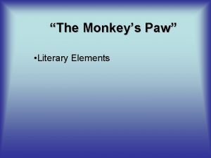 The Monkeys Paw Literary Elements Characterization Dynamic and