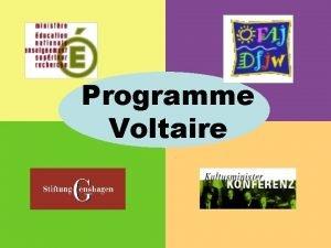 Programme Voltaire Programme Voltaire Historique Programme cre en
