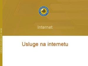 Udbenik informatike za 5 razred Internet Usluge na