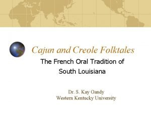 Cajun and Creole Folktales The French Oral Tradition
