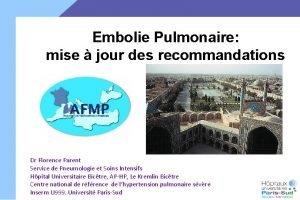 Embolie Pulmonaire mise jour des recommandations Dr Florence