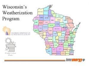 Wisconsins Weatherization Program What is Weatherization The Weatherization