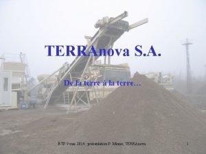 TERRAnova S A De la terre la terre