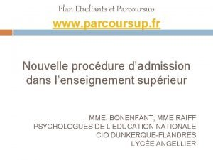 Plan Etudiants et Parcoursup www parcoursup fr Nouvelle