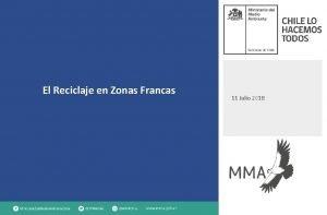 El Reciclaje en Zonas Francas 11 Julio 2018