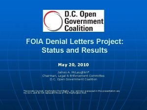 FOIA Denial Letters Project Status and Results May