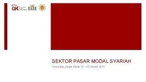 SEKTOR PASAR MODAL SYARIAH Universitas Gadjah Mada 15
