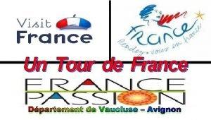 Un Tour de France Dpartement de Vaucluse Avignon