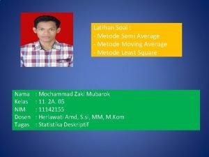 Latihan Soal Metode Semi Average Metode Moving Average