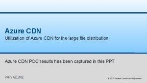 Azure CDN Utilization of Azure CDN for the