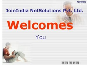 Join India Net Solutions Pvt Ltd Welcomes You