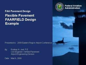 Federal Aviation Administration FAA Pavement Design Flexible Pavement