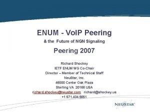 ENUM Overview ENUM Vo IP Peering the Future