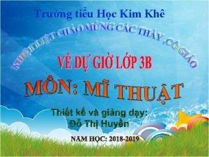 Trng tiu Hc Kim Kh KIM TRA DNG