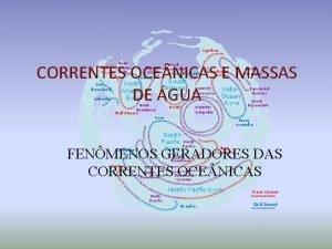 CORRENTES OCE NICAS E MASSAS DE GUA FENMENOS