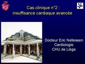 Cas clinique n 2 insuffisance cardiaque avance Docteur
