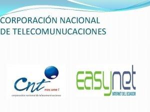 CORPORACIN NACIONAL DE TELECOMUNUCACIONES PROYECTO DE INVERSIN DE