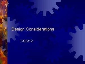 Design Considerations CS 2312 Conceptual Design includes Operational