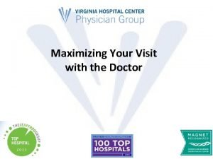 Maximizing Your Visit with the Doctor Staying Healthy