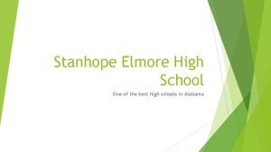 Stanhope Elmore High School One of the best