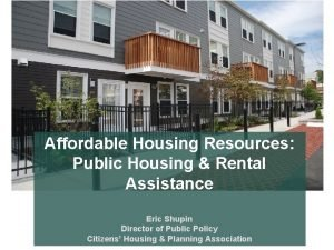 Affordable Housing Resources Public Housing Rental Assistance Eric