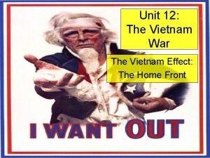 Unit 12 The Vietnam War The Vietnam Effect