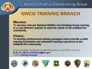 S330 Task ForceStrike Team Leader National Wildfire Coordinating