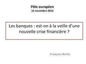 Ple europen 16 novembre 2016 Les banques eston