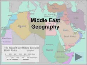 Middle East Geography Europeans invented the term Middle