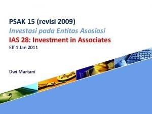 PSAK 15 revisi 2009 Investasi pada Entitas Asosiasi