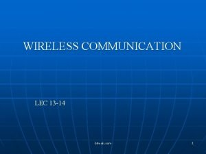 WIRELESS COMMUNICATION LEC 13 14 bitwali com 1