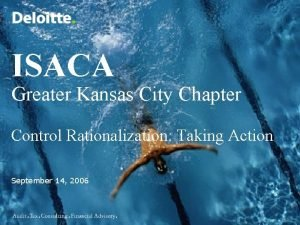 ISACA Greater Kansas City Chapter Control Rationalization Taking