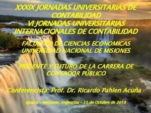 XXXIX JORNADAS UNIVERSITARIAS DE CONTABILIDAD VI JORNADAS UNIVERSITARIAS