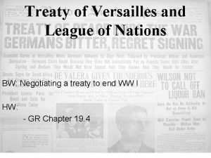 Treaty of Versailles and League of Nations BW