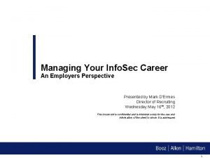 Managing Your Info Sec Career An Employers Perspective