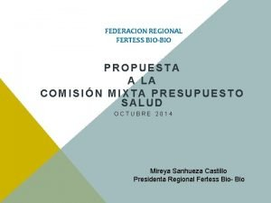 FEDERACION REGIONAL FERTESS BIOBIO PROPUESTA A LA COMISIN