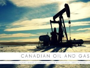 Agenda Oil and gas industry in Canada o