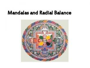 Mandalas and Radial Balance Mandala The Term mandala