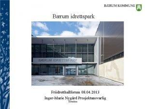 Brum idrettspark Friidretthallforum 08 04 2013 IngerMarie Nygrd