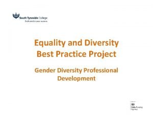 Equality and Diversity Best Practice Project Gender Diversity
