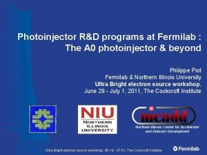 Photoinjector RD programs at Fermilab The A 0